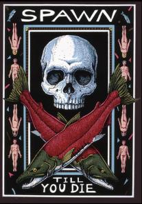 Spawn til you die by Ray Troll
